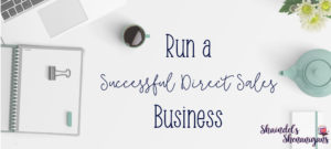 Run a successful Direct Sales Business