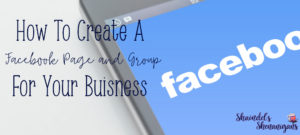 Create a FaceBook Page and Group