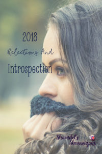 2018 Reflections and Introspection